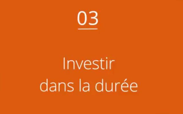 Investir dans la durée